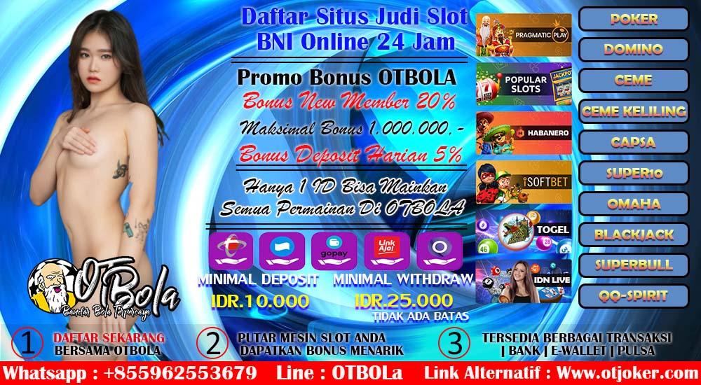 Daftar Situs Judi Slot BNI Online 24 Jam